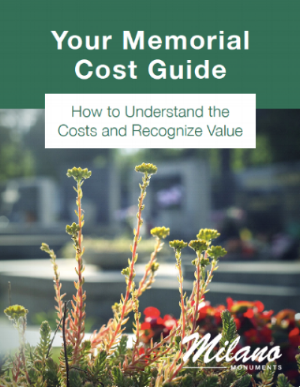 milano monuments your memorial cost guide cover